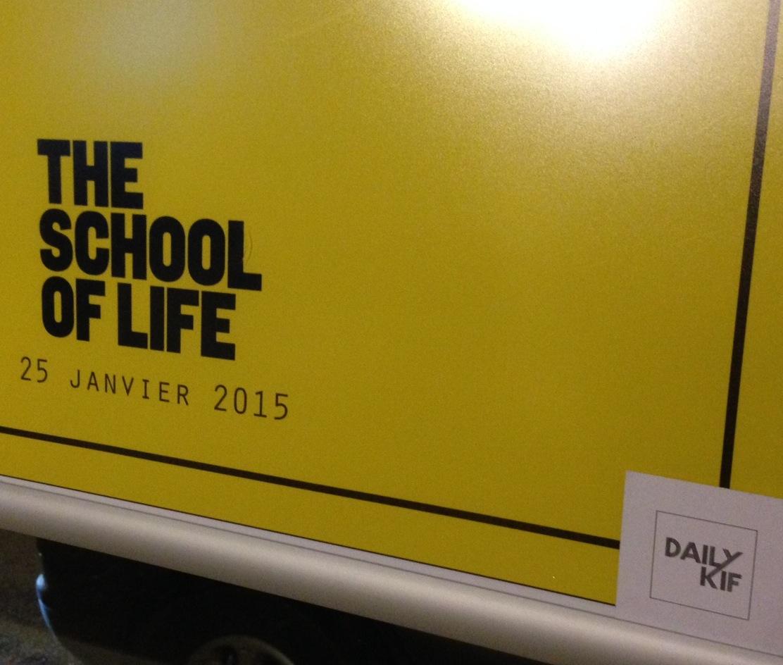 THE SCHOOL OF LIFE OU COMMENT SE POSER LES BONNES QUESTIONS